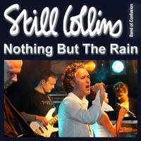 Still Collins - Nothing But the Rain