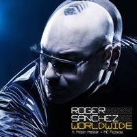 Roger Sanchez - Worldwide