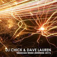 Dj Chick, Dave Lauren - Smoking Weed