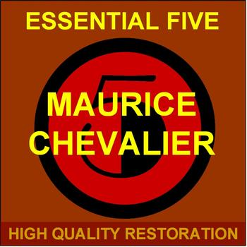 Maurice Chevalier - Essential Five