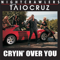 Nightcrawlers - Cryin' Over You