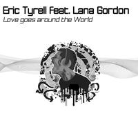 Eric Tyrell - Love Goes Around the World