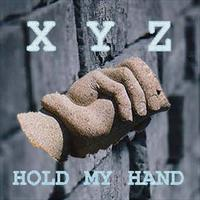 XYZ - Hold My Hand
