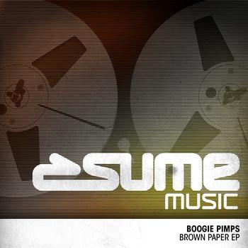 Boogie Pimps - Brown Paper EP