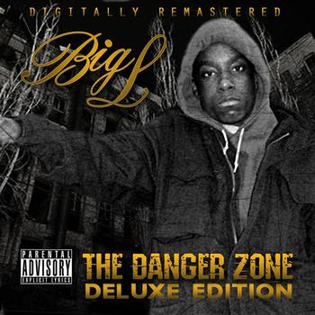 Big L - The Danger Zone: Deluxe Edition