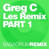 Dj Greg C - Les Remix (Part 1)