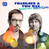 Franksen & Tom Wax - Rhythm Section