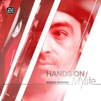 Babak Shayan - Hands On My Life