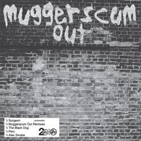 Surgeon / - Muggerscum Out Remixes