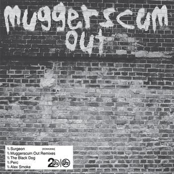 Surgeon - Muggerscum Out Remixes