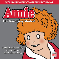 Various Artists - Annie - The Broadway Musical (30th Anniversary Production)