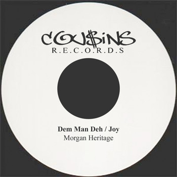 Morgan Heritage - Dem Man Deh / Joy  DISCO 45