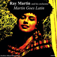 Ray Martin - Martin Goes Latin