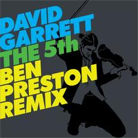 David Garrett - The 5th (Ben Preston Remix)
