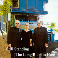 Still Standing - The Long Road to Here