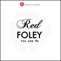 Red Foley - You and Me