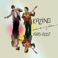 Kazino - Around My Dream 1985-2007