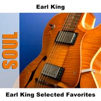 Earl King - Earl King Selected Favorites