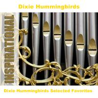 Dixie Hummingbirds - Dixie Hummingbirds Selected Favorites