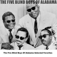The Five Blind Boys Of Alabama - The Five Blind Boys Of Alabama Selected Favorites