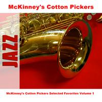 McKinney's Cotton Pickers - McKinney's Cotton Pickers Selected Favorites, Vol. 1
