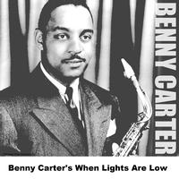 Benny Carter - Benny Carter's When Lights Are Low