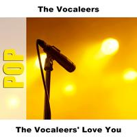 The Vocaleers - The Vocaleers' Love You