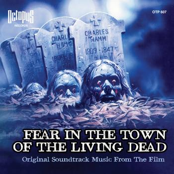 Fabio Frizzi - Fear In the Town of the Living Dead