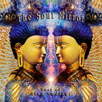 Sina Vodjani - The Soul Mirror