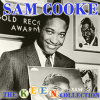Sam Cooke - The Complete Remastered Keen Collection