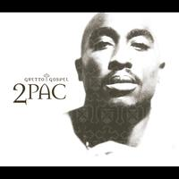 2Pac - Ghetto Gospel (International Version)