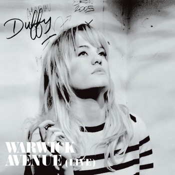 Duffy - Warwick Avenue (Live)