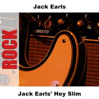 Jack Earls - Jack Earls' Hey Slim