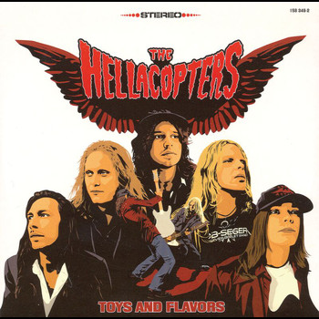 The Hellacopters - Toys And Flavors