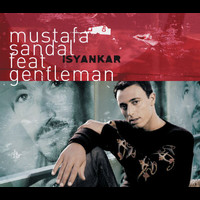 Mustafa Sandal - Isyankar (E Single)