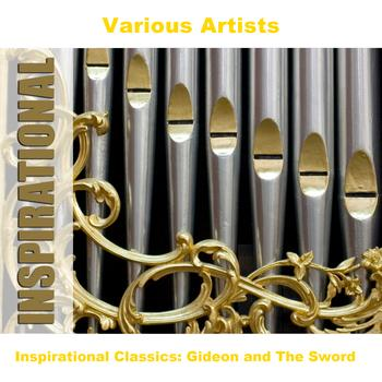 Various Artists - Inspirational Classics: Gideon and The Sword