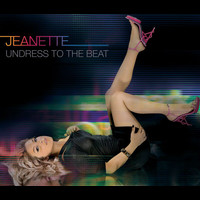 Jeanette - Undress To The Beat
