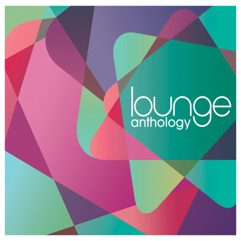 Compilation Lounge / - Lounge Anthology