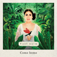 Yael Naim - Come Home (edit radio) - single