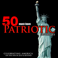 The Parade Brass & Symphony Orchestra And Bedros Papazian - 50 Must-Have Patriotic Favorites: Celebrating America on the 4th of July & Beyond