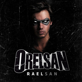 Orelsan - Raelsan - Single