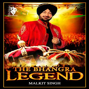 Malkit Singh - The Bhangra Legend