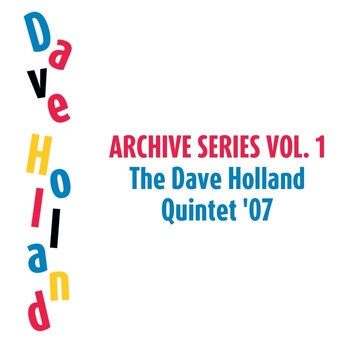 Dave Holland Quintet - Archive Series Volume 1