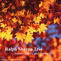 Ralph Sharon Trio - Autumn Leaves And Spring Fever