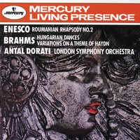 Antal Doráti / London Symphony Orchestra - Brahms: Hungarian Dances; Haydn Variations/Enesco: Romanian Rhapsody No.2