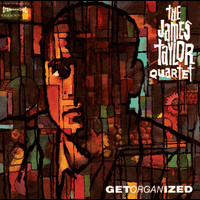 The James Taylor Quartet - Get Organised