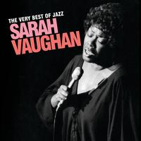 Sarah Vaughan - The Very Best Of Jazz - Sarah Vaughan