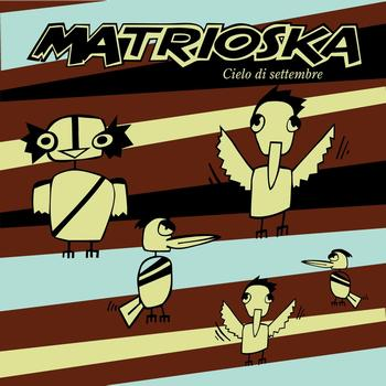 Matrioska - Cielo Di Settembre Single