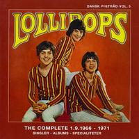 The Lollipops - Dansk Pigtråd vol.5 / Lollipops - The Complete 1966 - 1971 (Disk 1)