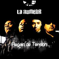 La Rumeur - Regain de tension